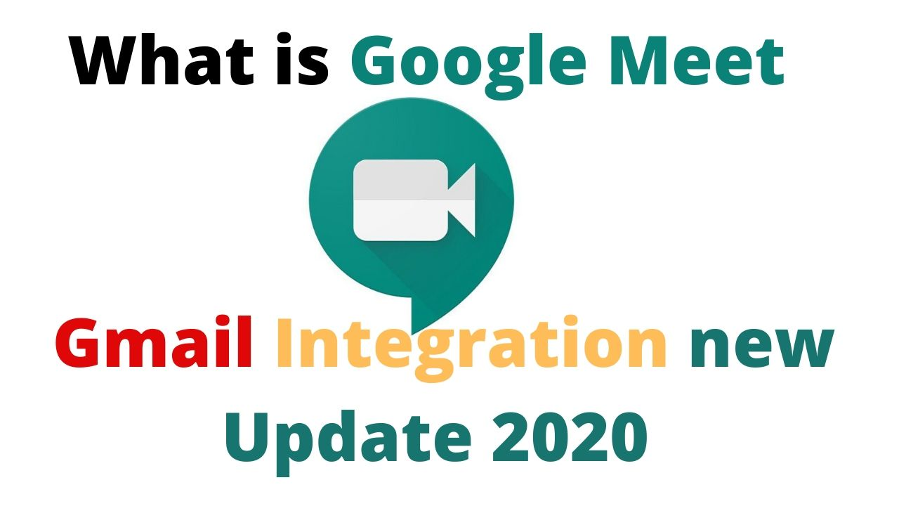 Google Meet and Gmail Integration new Update