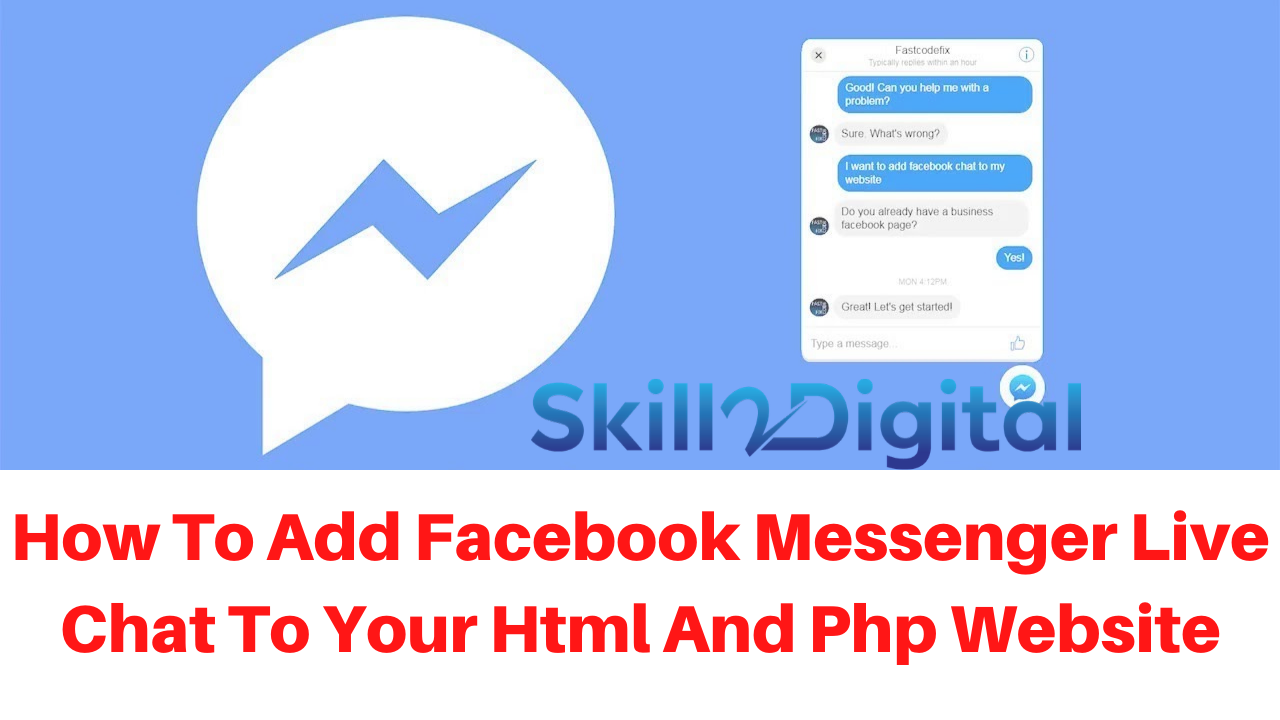 How To Add Facebook Messenger Live Chat To Your Html And Php Website