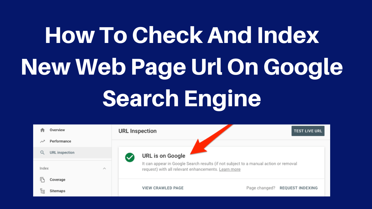 How to check and index new web page url on google search engine