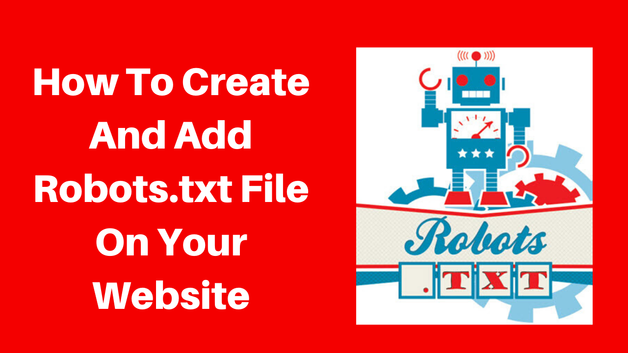 How to create and add robots.txt file on your website