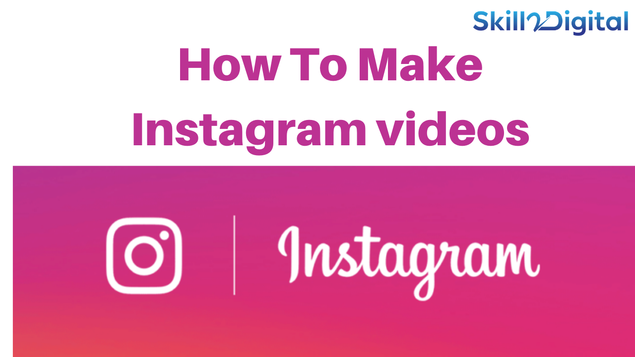 How To Make Instagram videos  How To create Instagram video