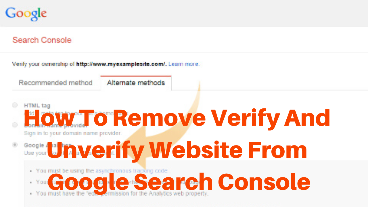 How to remove verify and unverify website from google search console
