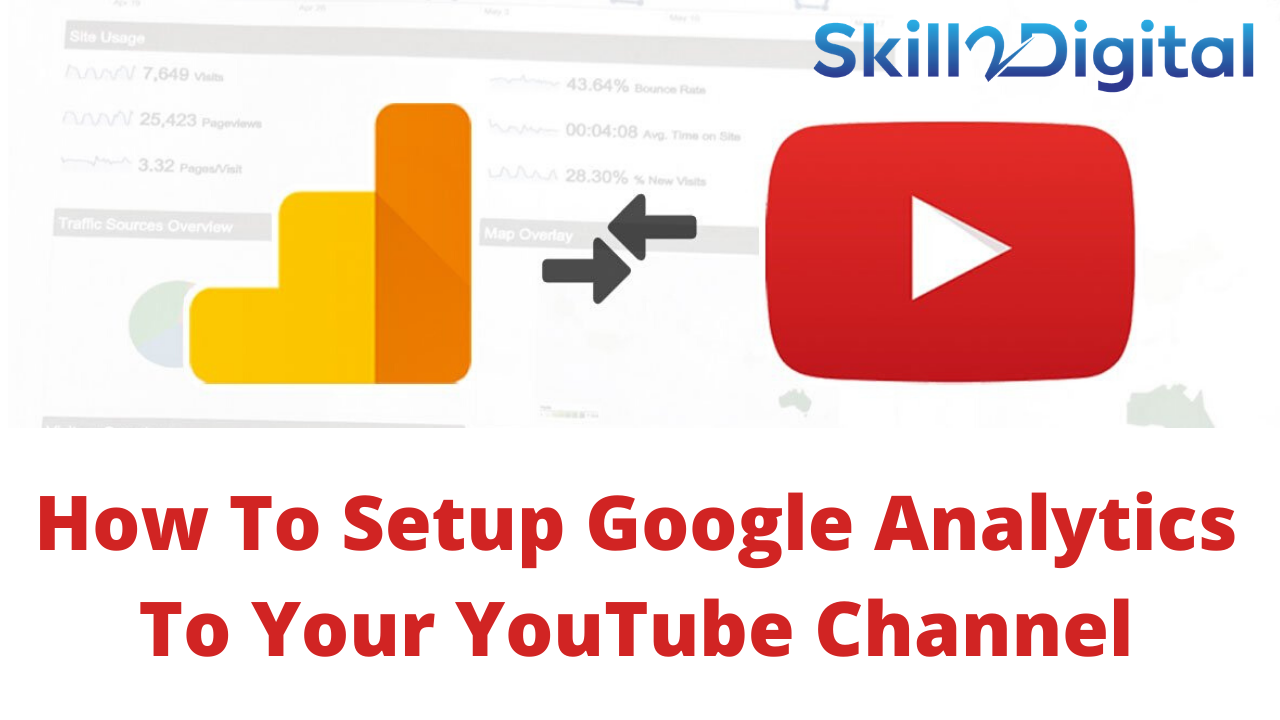 How To Setup Google Analytics To Your YouTube Channel