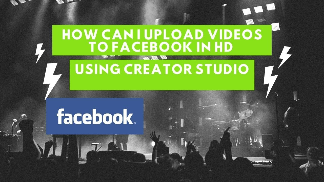 How can I upload videos to Facebook in HD using creator studio