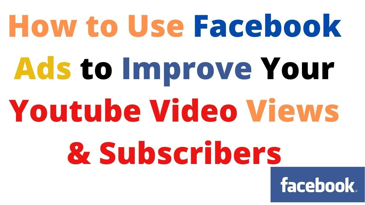 How can we get more YouTube subscribers using facebook ads