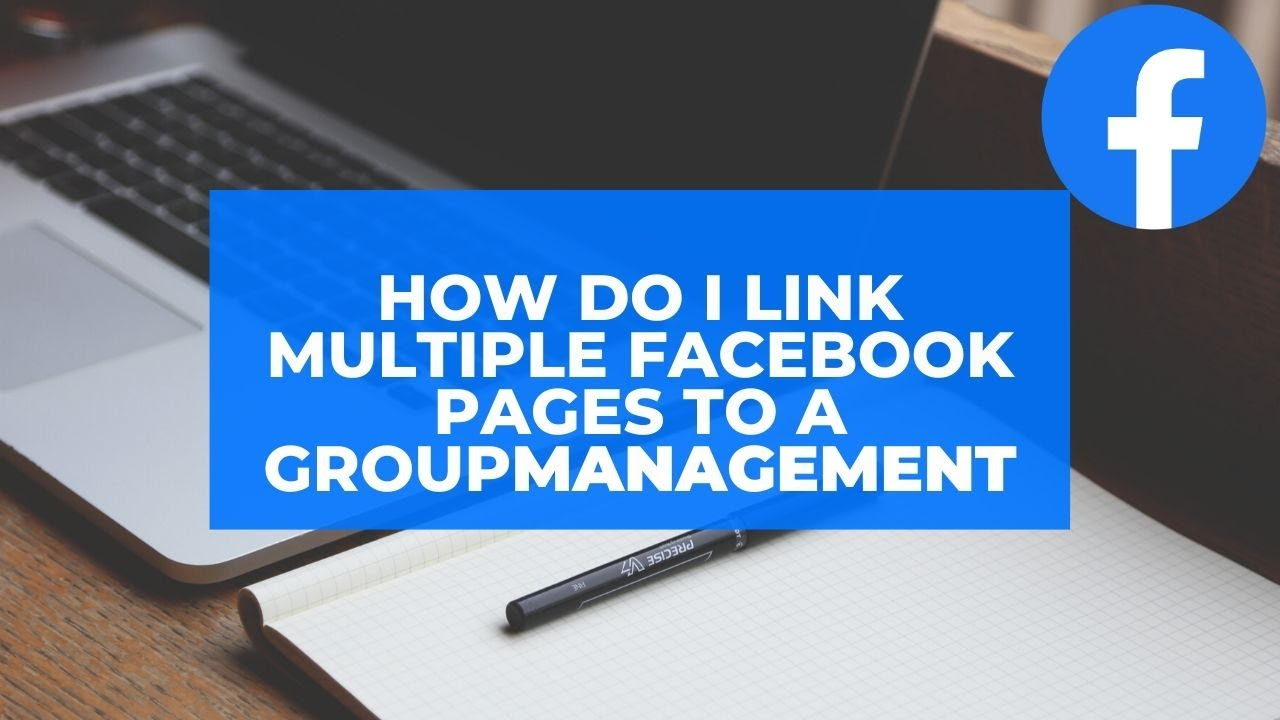 How do I link multiple Facebook Pages to a group