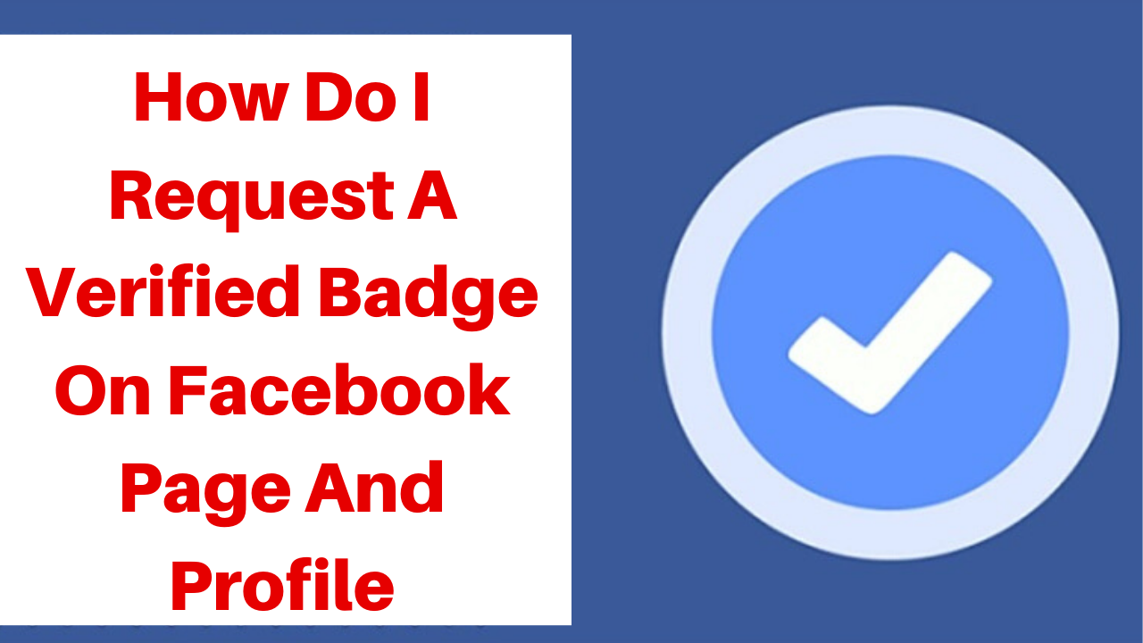 How do I request a verified badge on Facebook page and profile