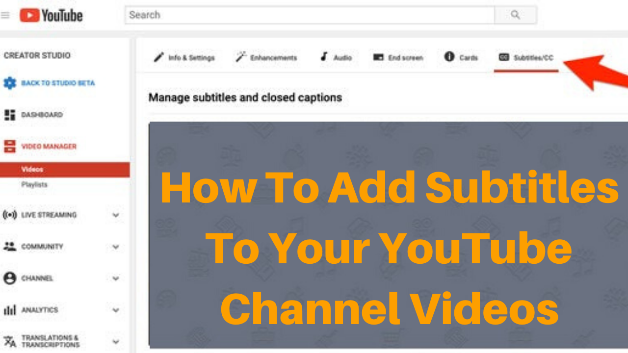 How to Add Subtitles to your YouTube channel Videos