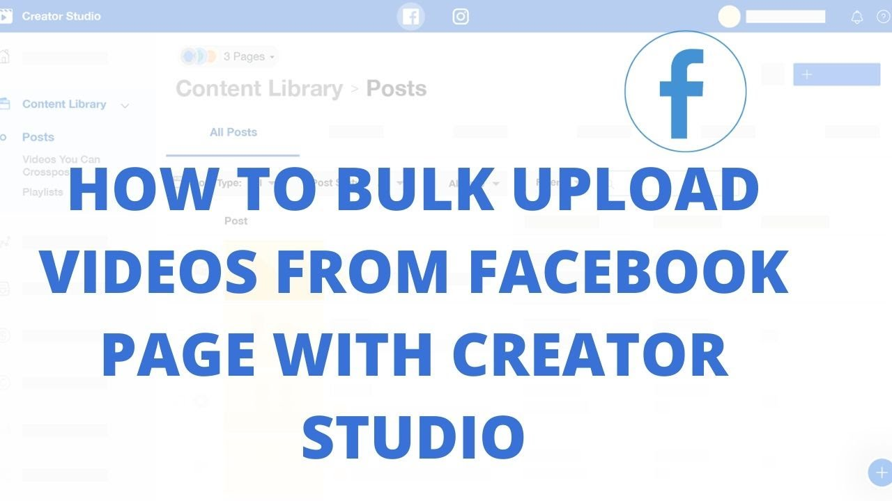 How to Bulk Upload Videos from Facebook page with Creator Studio