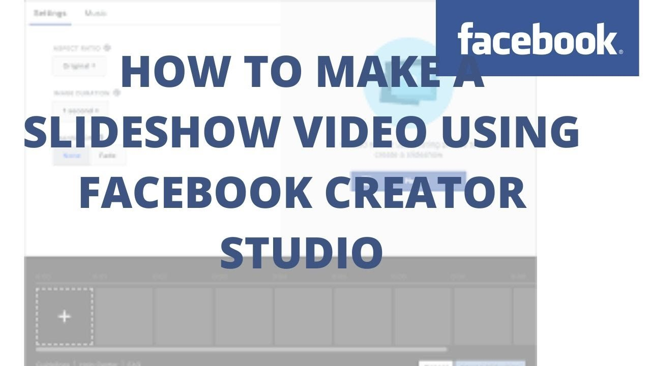 How to Make a Slideshow Video using Facebook creator studio