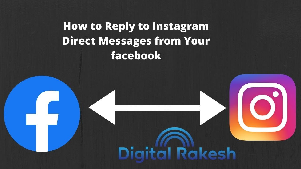 How to Reply to Instagram Direct Messages from Your facebook