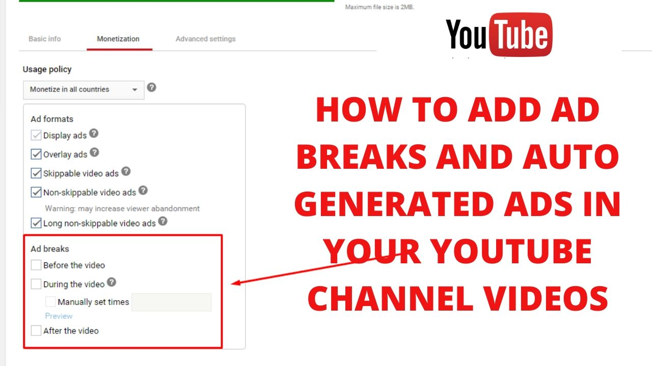 How to add ad breaks and auto generated ads in your youtube channel videos