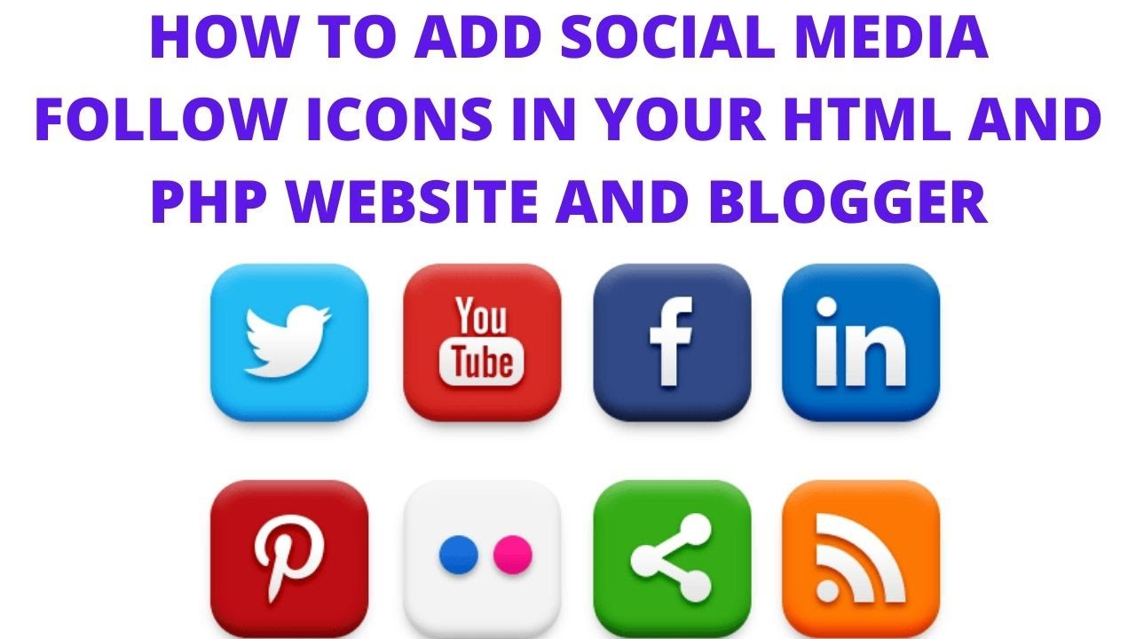 How to add social media follow icons in your html and php website and blogger