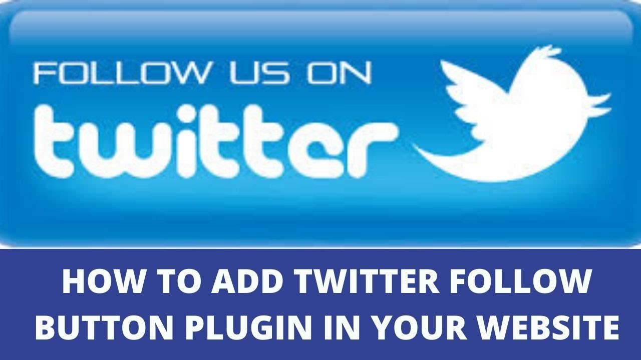 How to add twitter follow button plugin in your website