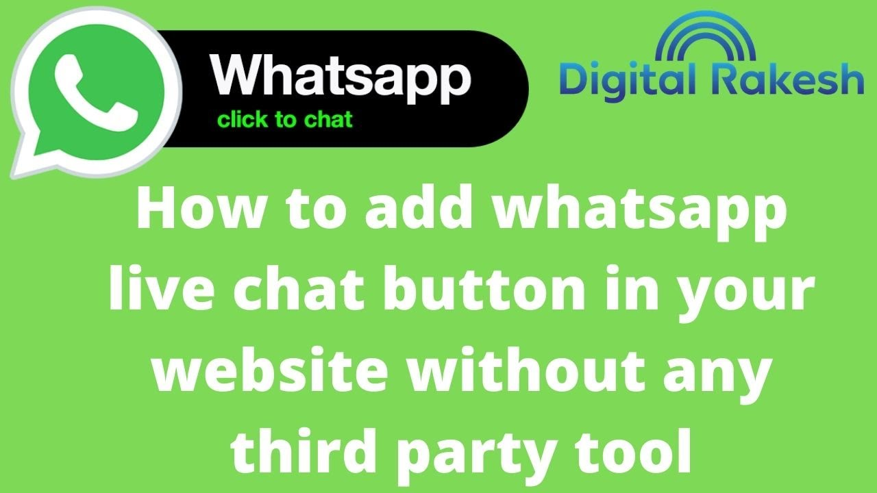 How to add whatsapp live chat button in your website without any third party tool