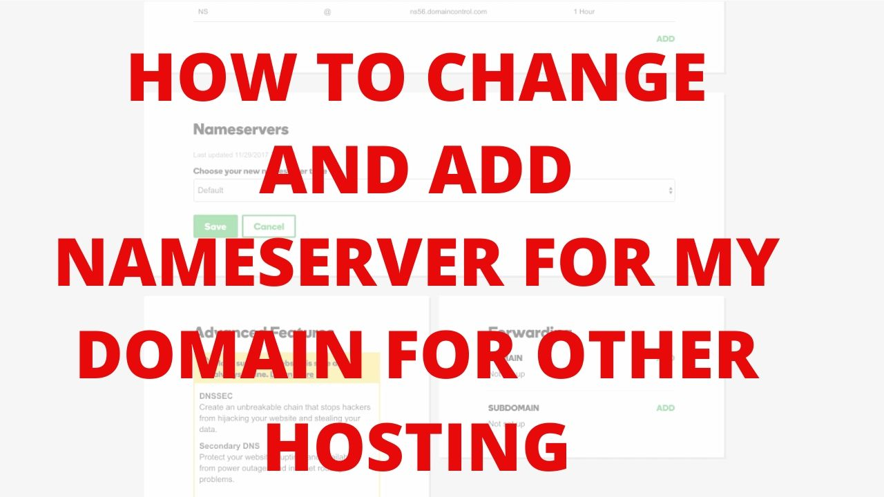 How to change and add nameserver for my domain for other hosting