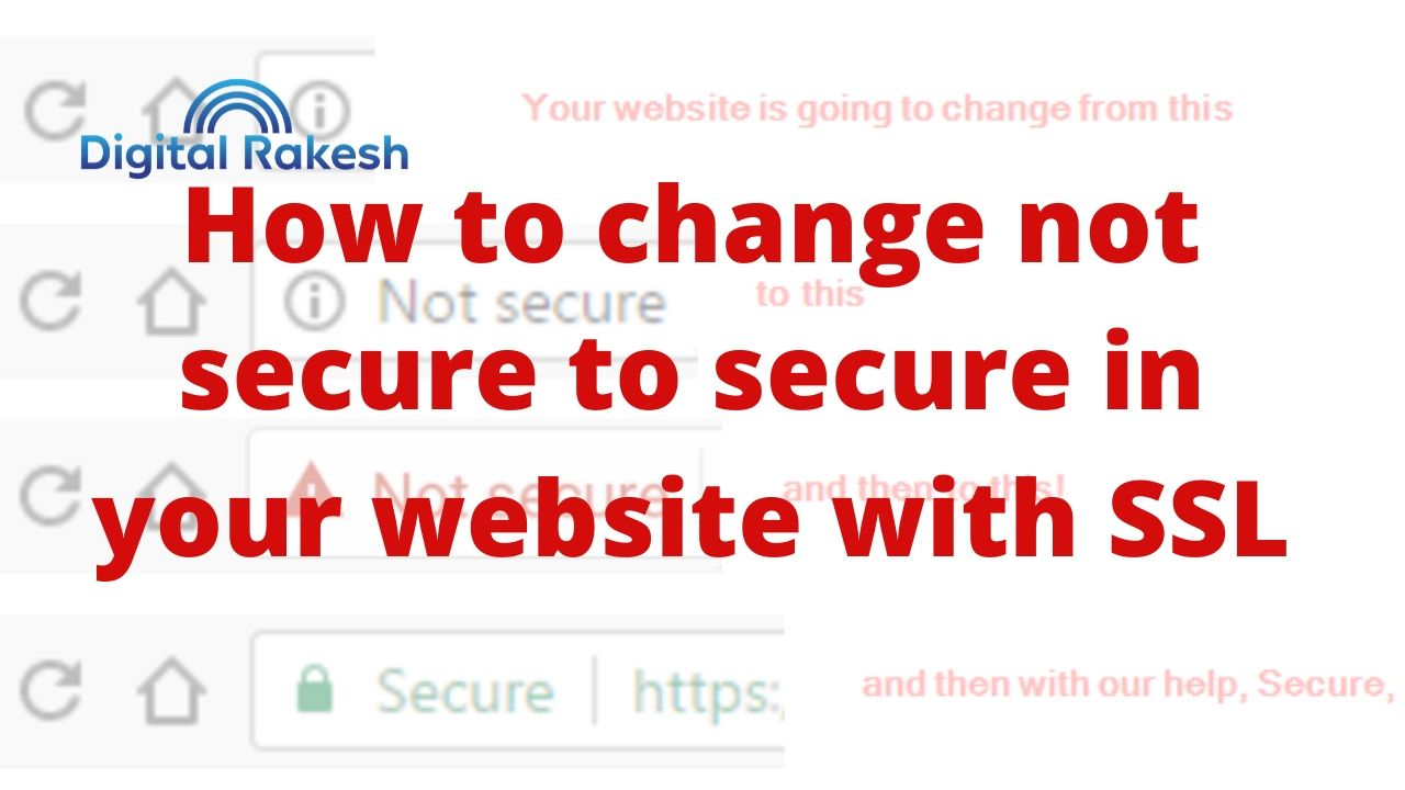 How to change not secure to secure in your website with SSL
