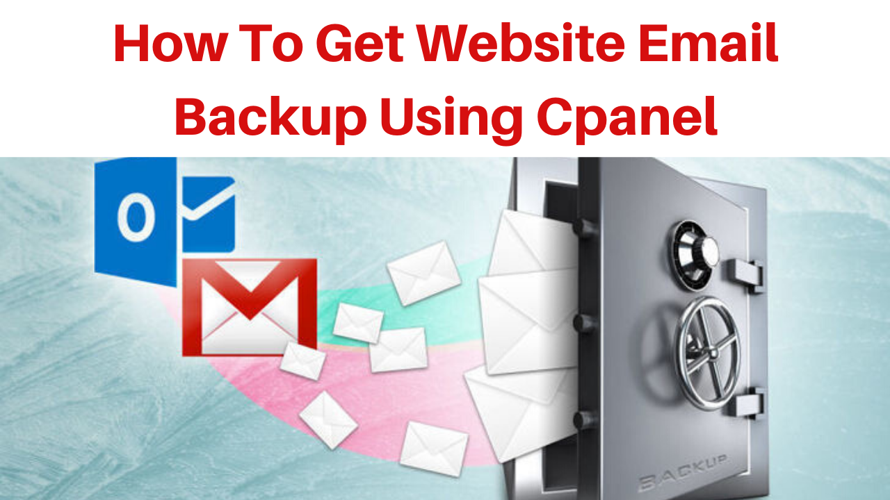 How to get website email backup using cpanel