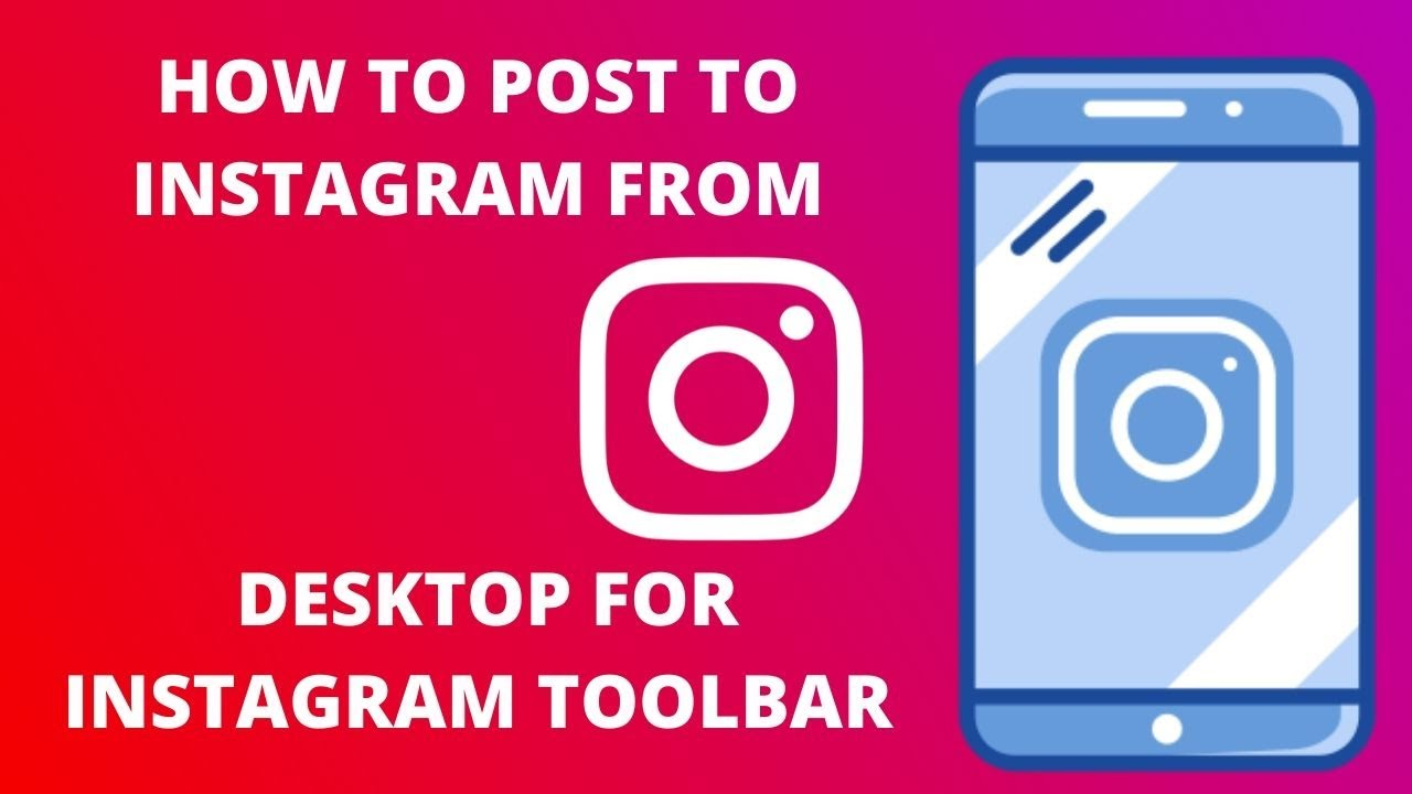How to post to Instagram from desktop for instagram toolbar