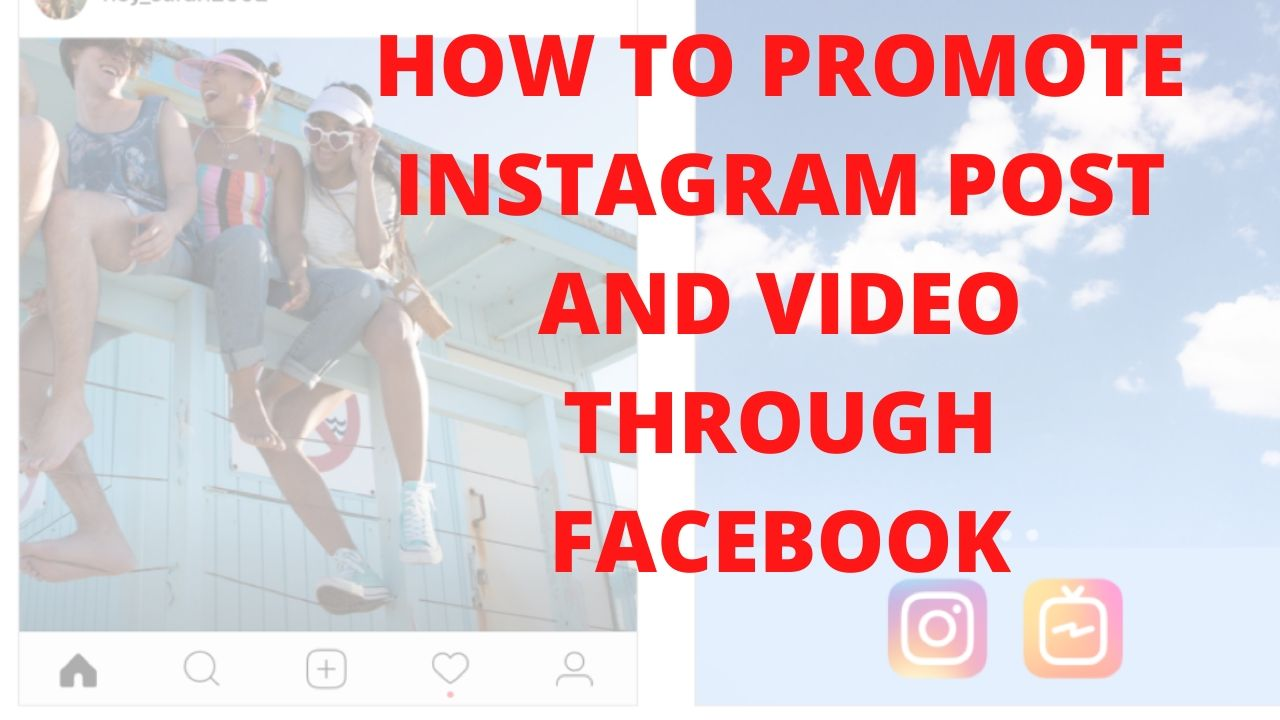 How to promote Instagram post and video through Facebook