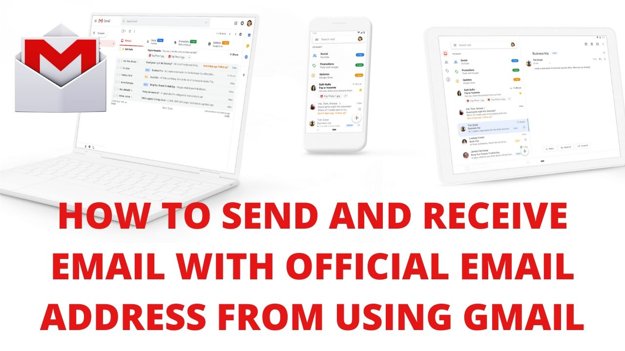 How to send and receive email with official email address from using gmail