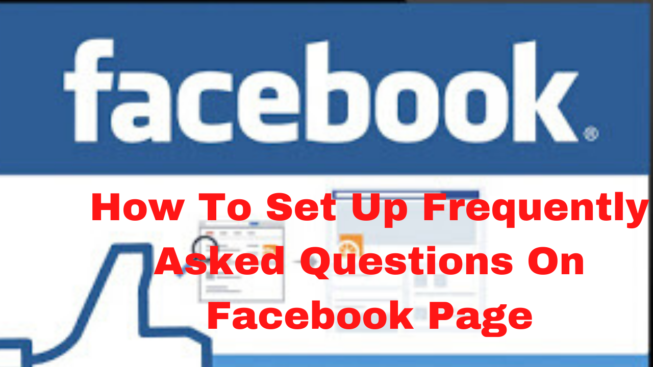 How to set up frequently asked questions on Facebook page