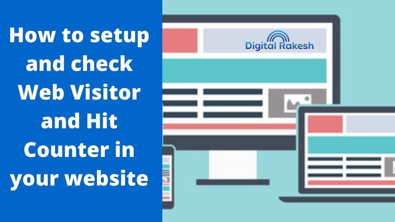 How to setup and check Web Visitor and Hit Counter in your website