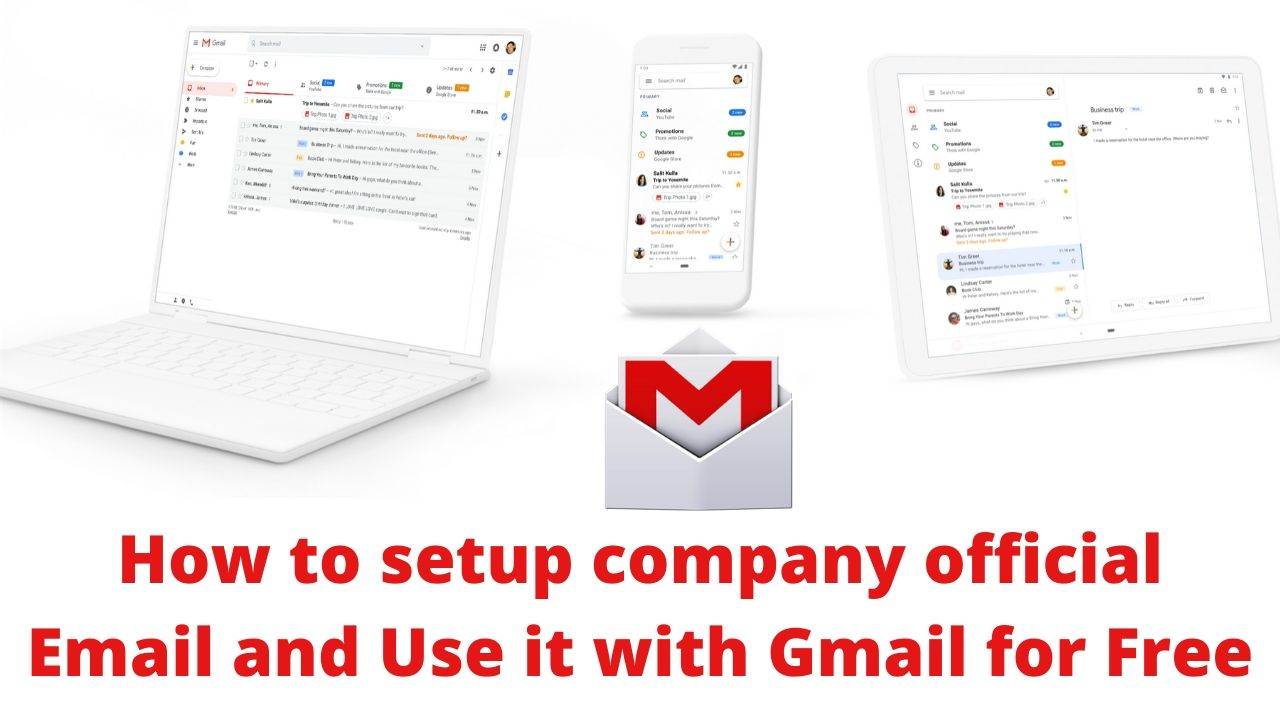 How to setup company official Email and Use it with Gmail for Free