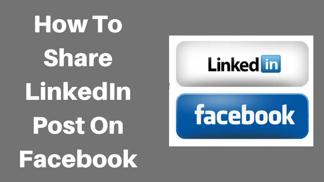 How to share LinkedIn post on Facebook