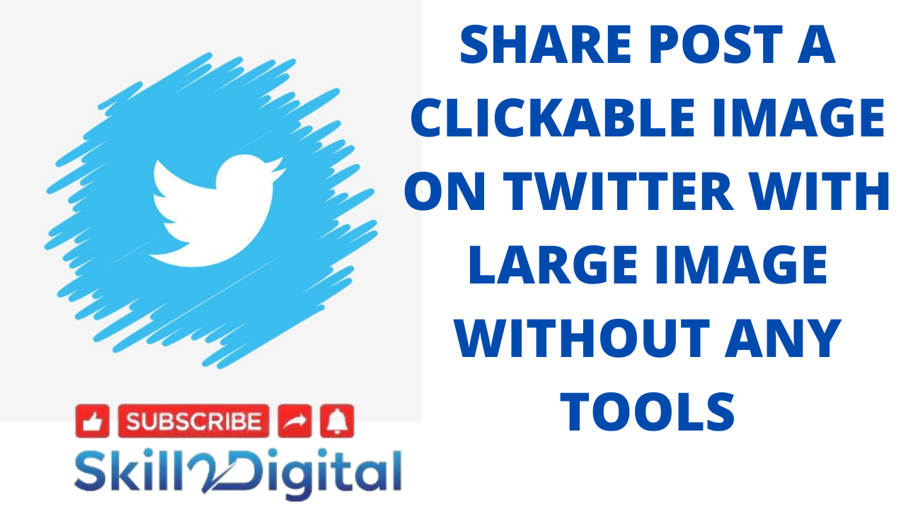 How to share post a clickable image on Twitter with large image