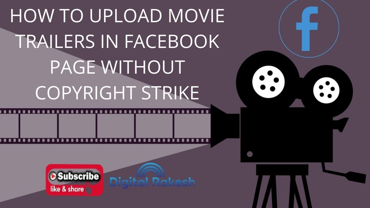 How to upload movie trailers in Facebook page without copyright strike