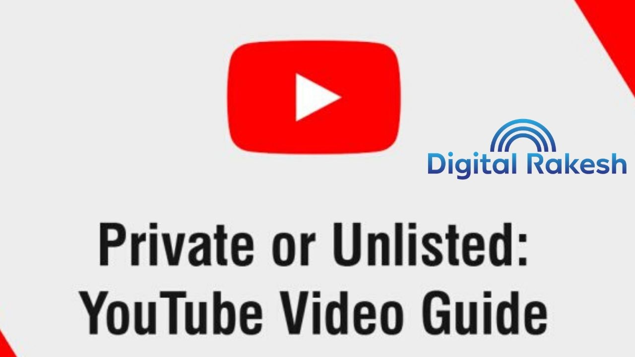Difference between unlisted and private youtube video in 2020