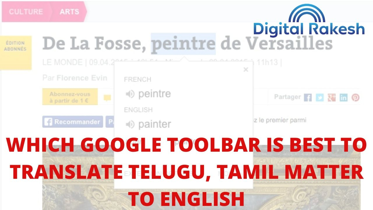 Which Google toolbar is best to translate telugu tamil matter to english