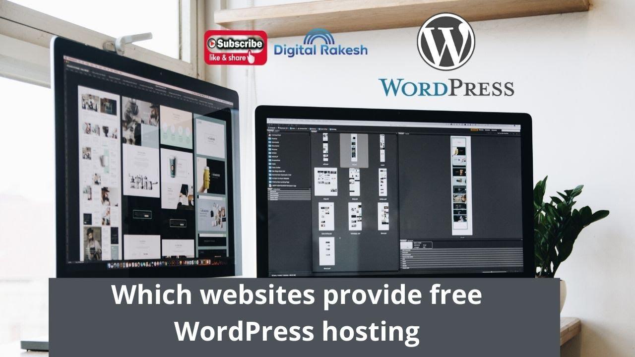 Which websites provide free WordPress hosting