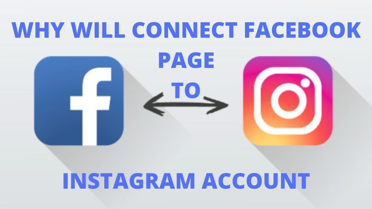 Why will connect facebook page to instagram account