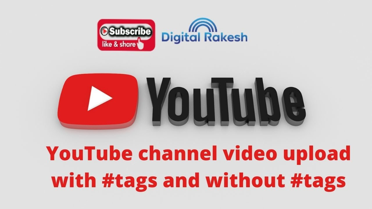 YouTube channel video upload with hashtags and without hashtags